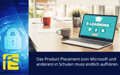 Das Product Placement (von Microsoft und anderen) in Schulen muss endlich aufhören